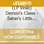 (LP VINILE) LP - DEMON'S CLAWS        - Satan's Little Pet Pig lp vinile di Claws Demon's