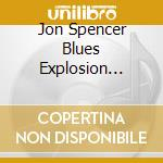 JUKEBOX EXPLOSION cd musicale di SPENCER JON BLUES EXPLOSIN