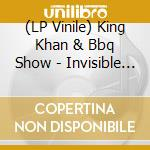 (LP VINILE) INVISIBLE GIRL                            lp vinile di KING KHAN & BBQ SHOW