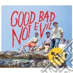 (LP VINILE) Good bad not evil lp vinile di Lips Black