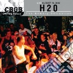 H2o - Cbgb Omfug Masters: Liveaugust 19, 2002 cd musicale di H2O
