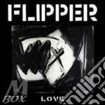 LOVE                                      cd musicale di FLIPPER