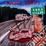 Road killer cd musicale di Junkies Murder