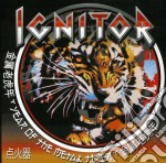 Ignitor - Year Of The Metal Tiger cd musicale di Ignitor