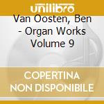 Organ works vol.9 cd musicale di Marcel Dupre'
