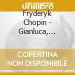 Gianluca, Luisi - Chopin : Piano Concertos Arr Piano cd musicale di Chopin