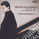 Sonata per pianoforte op.11, 24 preludi cd musicale di Selim Palmgren