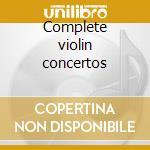 Complete violin concertos cd musicale