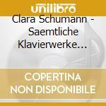 Complete piano works cd musicale di Schuman
