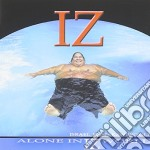 Alone in iz world cd musicale di Kamakawiwo'ole Israel