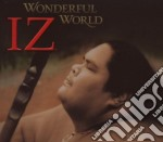 Wonderful world/best of cd musicale di Kamakawiwo'ole Israel