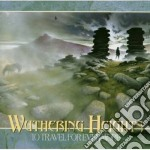 To travel for evermore cd musicale di Heights Wuthering