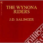 J.d. salinger cd musicale di Riders Wynona