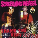 Thank you very little cd musicale di Weasel Screeching