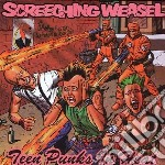Teen punks in heat cd musicale di Weasel Screeching