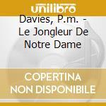P.m.davis jongleur n.dame - cd musicale di Arditti string quartet