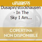 Songs of the native amer. - cd musicale di In the sky i am walking