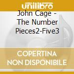 The number pieces2-five3 cd musicale di John Cage