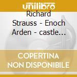 R.strauss (e.arden/castle - cd musicale di Paul schmidt & yvar mikhashoff