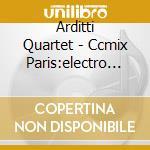New electroacustic music - cd musicale di Ccmix