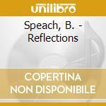 Reflections cd musicale di Speach Bernadette