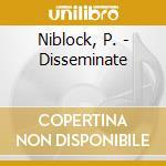 Disseminate cd musicale di Phill Niblock