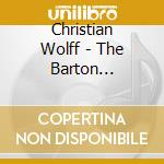 The barton workshop cd musicale di Christian Wolff
