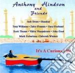 It's a curious life - cd musicale di Anthony hindson & friends
