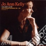 Talkin' low cd musicale di Kelly jo ann band