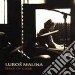 Piece of cake - cd musicale di Malina Lubos