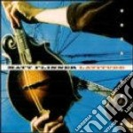 Matt Flinner - Latitude cd musicale di Flinner Matt