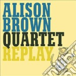 Replay - cd musicale di Alison brown quartet