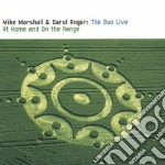 The duo live (at home..) cd musicale di Mike marshall & daro