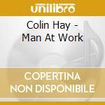 Man at work cd musicale di Colin Hay