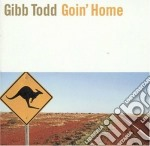Gibb Todd - Goin' Home cd musicale di Todd Gibb