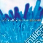 Bloom cd musicale di Jeff coffin mu'tet