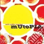 MUTOPIA cd musicale di JEFF COFFIN MU'TET