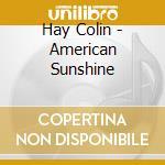 American sunshine cd musicale di Colin Hay