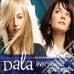 Dala - Everyone Is Someone cd musicale di Dala