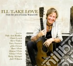 I'll take love cd musicale di Branscomb Louisa