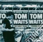 EARLY YEARS VOL.ONE cd musicale di Tom Waits