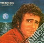 Tim Buckley - Look At The Fool cd musicale di Tim Buckley