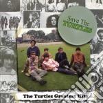 Turtles - Save The Turtles cd musicale di TURTLES