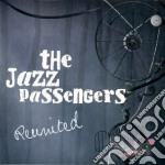 Reunited cd musicale di THE JAZZ PASSENGERS