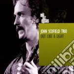 OUT LIKE A LIGHT                          cd musicale di John Scofield