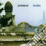 BARCELONA                                 cd musicale di Joe Henderson