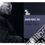 Softly as in a morning sunrise cd musicale di Junior Mance