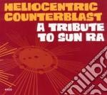 A tribute to sun ra cd musicale di Counter Heliocentric