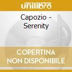 Serenity cd musicale di Capozio