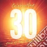 Celebrating 30 years of new world music cd musicale di Artisti Vari